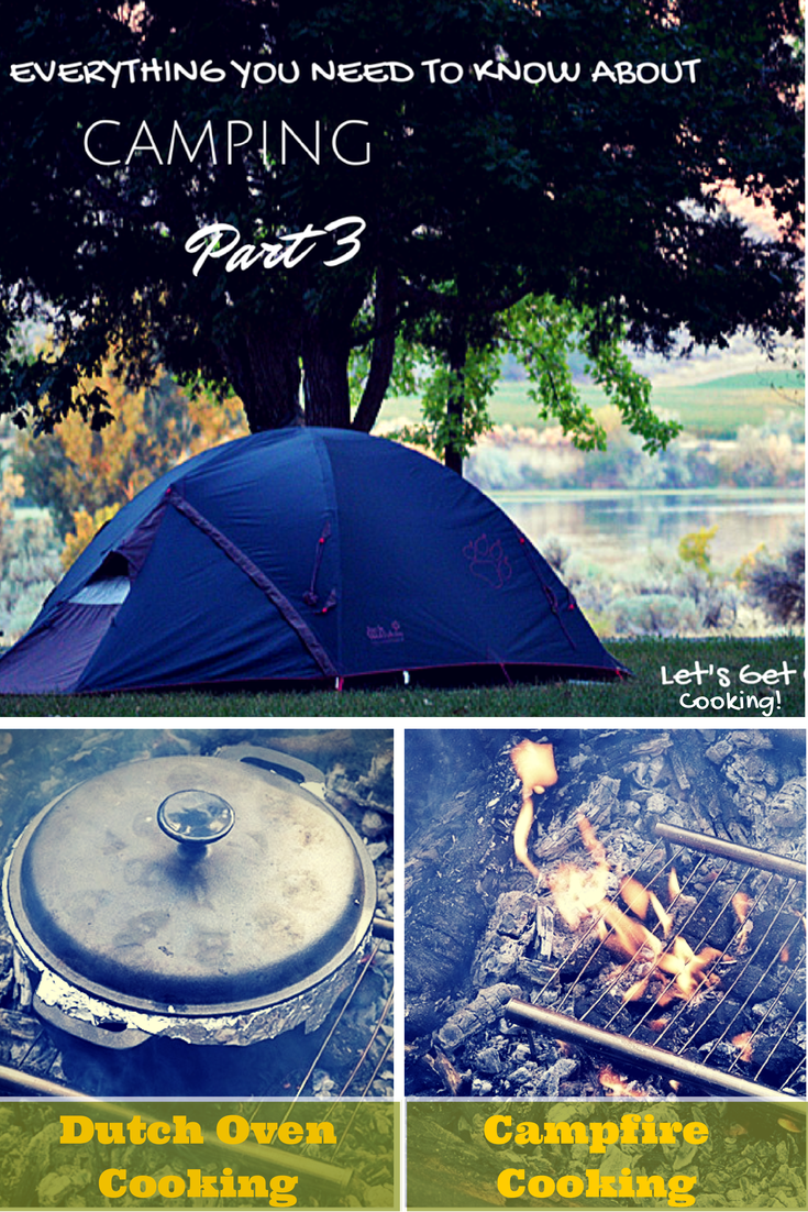 Everything you Need to Know About Camping: Part 3 - Let's Get Cooking