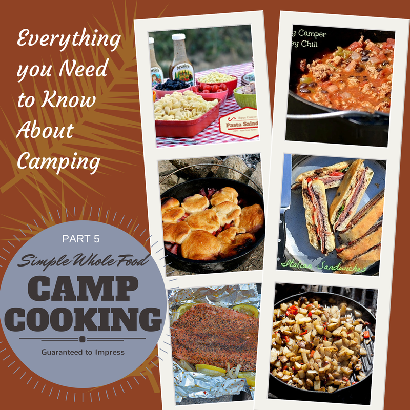 Simple Whole Food Camp Cooking Guaranteed to Impress